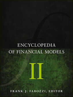 Fabozzi, Frank J. - Encyclopedia of Financial Models, Volume II, ebook