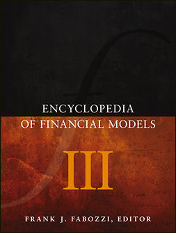 Fabozzi, Frank J. - Encyclopedia of Financial Models, Volume III, ebook