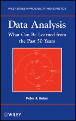 Huber, Peter J. - Data Analysis: What Can Be Learned From the Past 50 Years, ebook