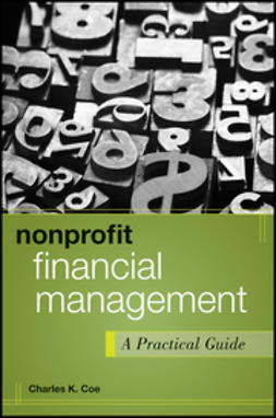 Coe, Charles K. - Nonprofit Financial Management: A Practical Guide, e-bok