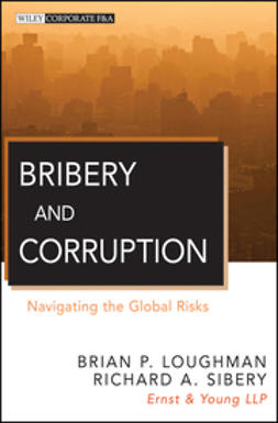 Sibery, Richard A. - Bribery and Corruption: Navigating the Global Risks, ebook