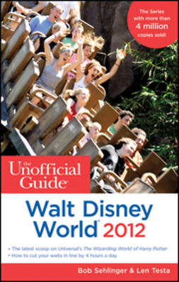 Sehlinger, Bob - The Unofficial Guide Walt Disney World 2012, ebook