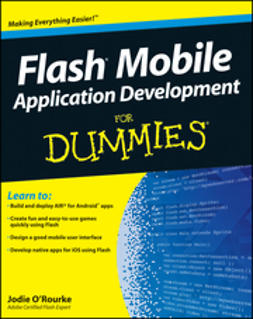 O'Rourke, Jodie - Flash Mobile Application Development For Dummies, ebook