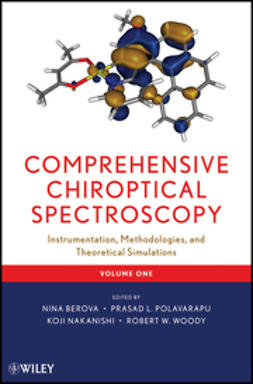 Berova, Nina - Comprehensive Chiroptical Spectroscopy: Volume 1 - Instrumentation, Methodologies, and Theoretical Simulations, ebook