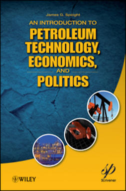 Speight, James G. - An Introduction to Petroleum Technology, Economics, and Politics, ebook