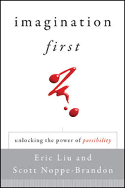 Liu, Eric - Imagination First: Unlocking the Power of Possibility, ebook
