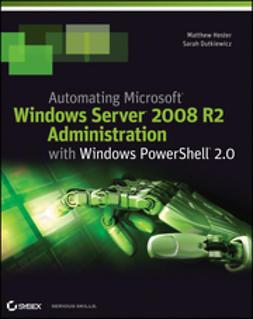 Hester, Matthew - Automating Microsoft Windows Server 2008 R2 with Windows PowerShell 2.0, ebook