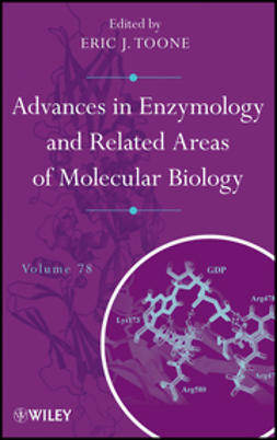 Toone, Eric J. - Advances in Enzymology and Related Areas of Molecular Biology, e-bok