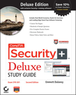 Dulaney, Emmett - CompTIA Security+ Deluxe Study Guide: Exam SY0-301, ebook
