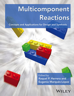 Herrera, Raquel P. - Multicomponent Reactions: Concepts and Applications for Design and Synthesis, e-bok