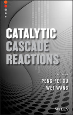 Xu, Peng-Fei - Catalytic Cascade Reactions, e-bok