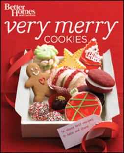 - Better Homes & Gardens Very Merry Cookies, ebook