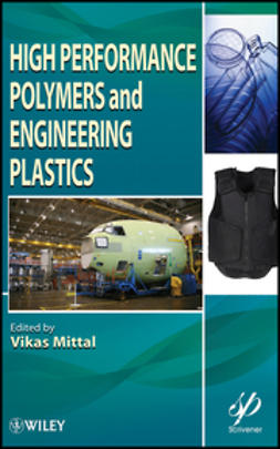 Mittal, Vikas - High Performance Polymers and Engineering Plastics, ebook