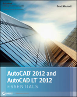 Onstott, Scott - AutoCAD 2012 and AutoCAD LT 2012 Essentials, ebook