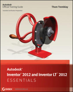 Tremblay, Thom - Autodesk Inventor 2012 and Inventor LT 2012 Essentials, ebook
