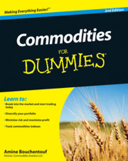 Bouchentouf, Amine - Commodities For Dummies, ebook
