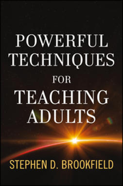 Brookfield, Stephen D. - Powerful Techniques for Teaching Adults, e-kirja