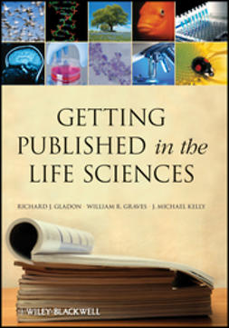 Gladon, Richard J. - Getting Published in the Life Sciences, e-bok