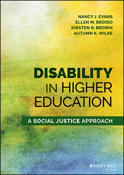 Broido, Ellen M. - Disability in Higher Education: A Social Justice Approach, ebook