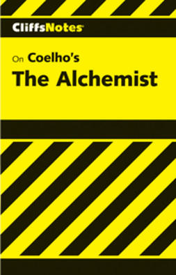 Sexton, Adam - CliffsNotes on Coehlo's The Alchemist, ebook