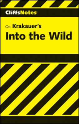 Sexton, Adam - CliffsNotes on Krakauer's Into the Wild, ebook