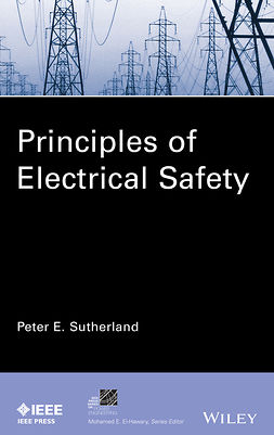 Sutherland, Peter E. - Principles of Electrical Safety, e-bok