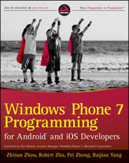 Yang, Baijian - Windows Phone 7 Programming for Android and iOS Developers, ebook