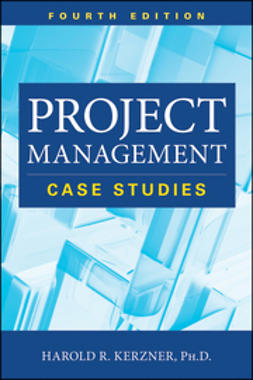Kerzner, Harold - Project Management: Case Studies, e-kirja