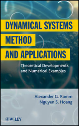Ramm, Alexander G. - Dynamical Systems Method and Applications: Theoretical Developments and Numerical Examples, ebook