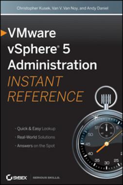 Kusek, Christopher - VMware vSphere 5 Administration Instant Reference, ebook