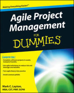 Layton, Mark C. - Agile Project Management For Dummies, e-kirja