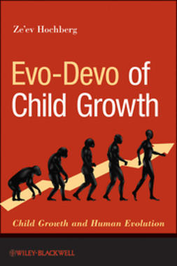Hochberg, Ze'ev - Evo-Devo of Child Growth: Child Growth and Human Evolution, ebook