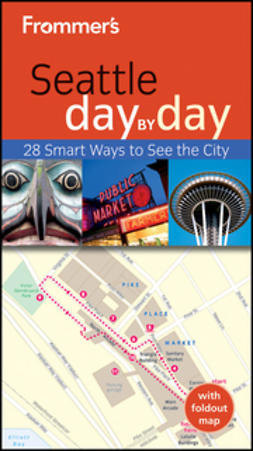 Taylor, Beth - Frommer's Seattle Day by Day, ebook