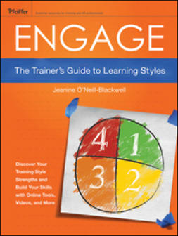 O'Neill-Blackwell, Jeanine - Engage: The Trainer's Guide to Learning Styles, e-bok