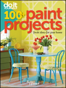 - Do It Yourself: 100+ Paint Projects, ebook