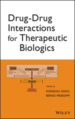 Zhou, Honghui - Drug-Drug Interactions for Therapeutic Biologics, e-kirja