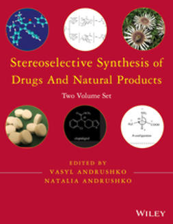 Andrushko, Natalia - Stereoselective Synthesis of Drugs and Natural Products, e-bok