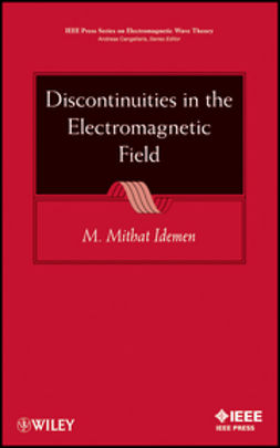 Idemen, M. Mithat - Discontinuities in the Electromagnetic Field, ebook