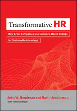 Boudreau, John - Transformative HR: How Great Organizations Use Evidence-based Change to Drive Sustainable Advantage, ebook