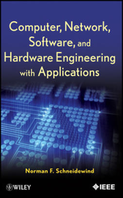 Schneidewind, Norman F. - Computer, Network, Software, and Hardware Engineering with Applications, ebook