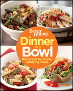 - Dinner in a Bowl: 160 Recipes for Simple, Satisfying Meals, ebook