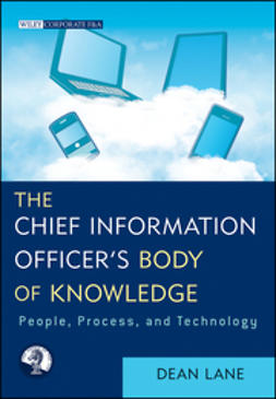 Lane, Dean - Chief Information Officer's Body of Knowledge: People, Process, and Technology, ebook