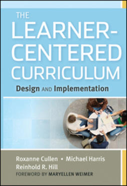 Cullen, Roxanne - The Learner-Centered Curriculum: Design and Implementation, ebook