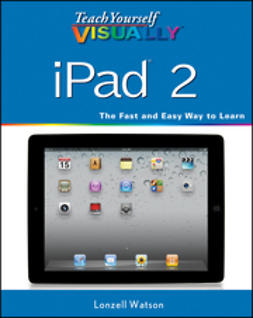 Watson, Lonzell - Teach Yourself VISUALLY iPad 2, ebook