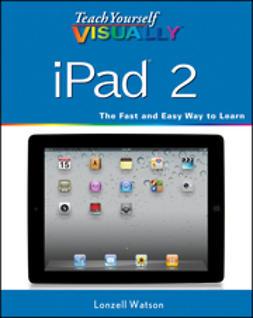 Watson, Lonzell - Teach Yourself VISUALLY iPad 2, e-bok