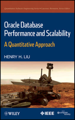 Liu, Henry H. - Oracle Database Performance and Scalability: A Quantitative Approach, ebook