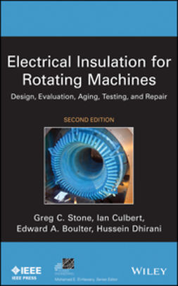 Boulter, Edward A. - Electrical Insulation for Rotating Machines: Design, Evaluation, Aging, Testing, and Repair, e-bok