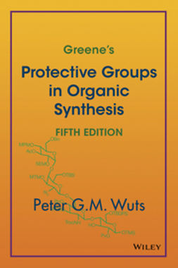 Wuts, Peter G. M. - Greene's Protective Groups in Organic Synthesis, ebook