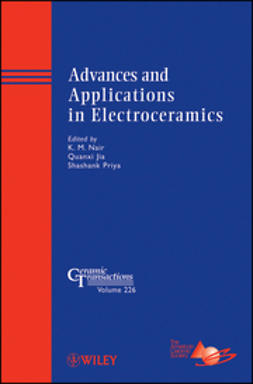 Advances and Applications in Electroceramics: Ceramic Transactions