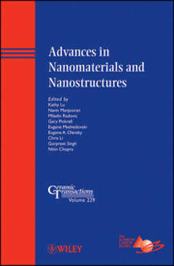 Advances in Nanomaterials and Nanostructures: Ceramic Transactions